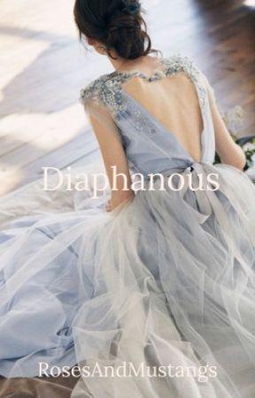 Diaphanous by RosesAndMustangs