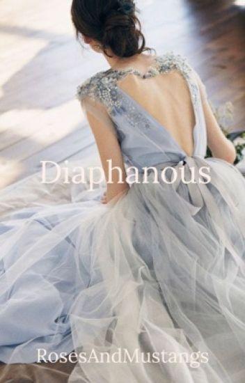 Diaphanous