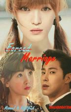 Forced Marriages by Misscelyunjae