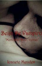 Beijo do vampiro by JeaneteMendes
