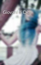 Giovani di Dio! by Rey_20L
