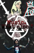 Music. What else ? by Lystoria