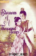 Blossom of A Thousand Years (On-Going) by honey_hearts
