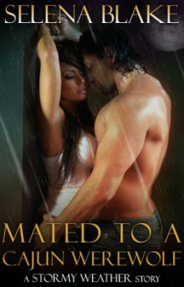 Mated to a Cajun Werewolf: Excerpt by selenablake