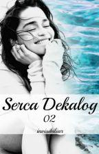 Serca Dekalog 2 by Invisibiliar
