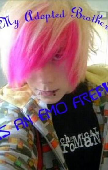 My Adopted Brother is an Emo Freak (boyxboy)