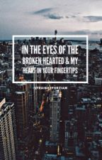 In the eyes of the Broken hearted & My heart in your Fingertips || ziam mpreg au by -straightforziam