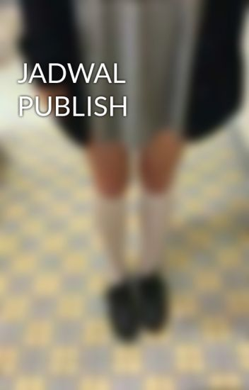 JADWAL PUBLISH