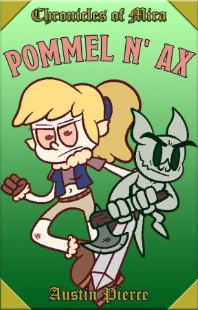 Pommel n' Ax by Modstin