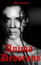 Anima Devorans ou le dévoreur d'âme by Aderouane66