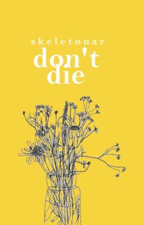 don't die by skeletonar