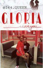 GLORIA  by 244_QUEEN