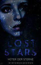Lost Stars - Hüter der Sterne (Band 1) by wirfdiemaskeweg