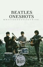 Beatles Oneshots by whatthebeatlesthink