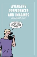 Avengers Preferences and Imagines by corruptfvcker