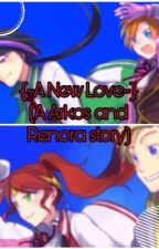 A New Love (An Arkos and Renora story) by TheStoryPrincessx3