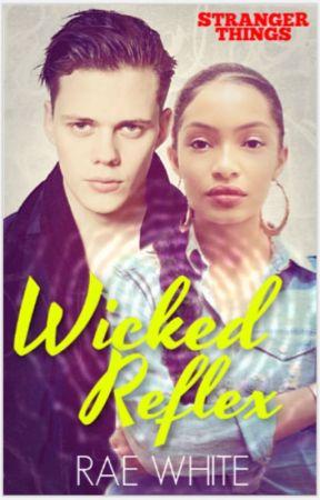 WICKED REFLEX by RaeWhite