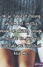 I'm Not Pretty Enough by Lil_Brown_Girlll