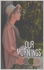 our mornings ♡ minjoon by jeonsun