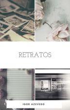 Retratos by igorazevedo1997