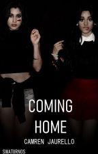 Coming Home | Camren version by swaturnos