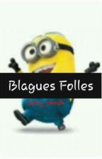 Blagues Folles by itzzalbane