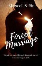 FORCED MARRIAGE  by deeLiciously