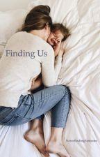 Finding Us by NeverEndingFantasies