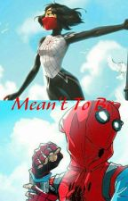 Meant To Be >>Spiderman/Silk (1) by elysianwanderer1653