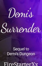 Demi's Surrender (BDSM Lesbian Stories)  by FireStarterXx