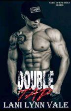 Double Tap -  Série Code 11-KPD Swat 2 - Lani Lynn Vale by ThatyanaMuniz