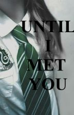 Until I Met You (girlxgirl) by AdventurouSoul