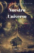 Nuestro Universo by Ysol_26