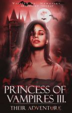 Princess of Vampires III - Their Adventure [DOKONČENO] by Just_BeeBee