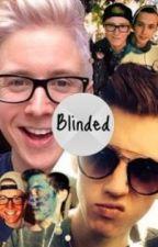 Blinded (A troyler fanfic) by JustProcrastinating