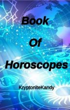 Book of Horoscopes! by KryptoniteKandy