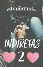 Indiretas {2} by Indiretas_