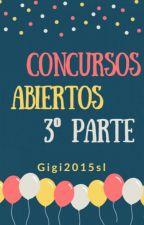 Concursos Abiertos *3°Parte* by Gigi2015sl