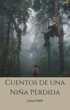 Cuentos de una niña pérdida by MAX1309