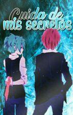 Cuida de mis secretos  by Hatsu-