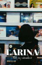 LARINA by indira161616