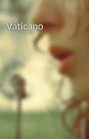 Vaticano by Barfie