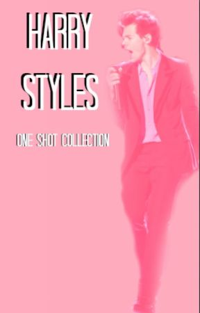 Harry Styles One Shot Collections by dontwannabelikethem