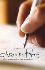 Letters to Harry by ihadthisdream0nce