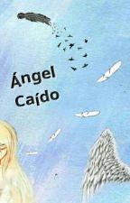Ángel Caído by javiericiuss