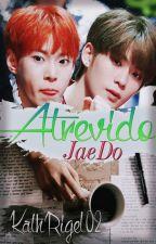 Atrevido [JaeDo] by KathRigel02