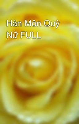 Đọc truyện Hàn Môn Quý Nữ FULL