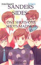 SANDERS SIDES- ONE SHOTS!! ONE SHOT MADNESS!! by Rayzorel