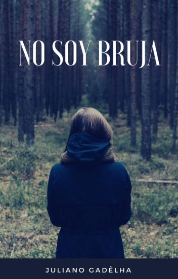 No Soy Bruja