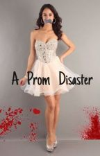A Prom Disaster by grace123gan